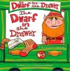 The Dwarf in the Drawer: A Mischievous Parody - L. van King, Chuck Gonzales