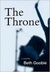 The Throne - Beth Goobie