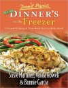 Don't Panic--More Dinner's in the Freezer: A Second Helping of Tasty Meals You Can Make Ahead - Susie Martinez