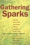 Gathering Sparks: Interviews from Parabola Magazine - David Appelbaum, Parabola Magazine
