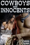 Cowboys and Innocents (Western Erotic Romance) - Fannie Tucker