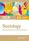 Exploring Socialisation, Culture & Idenitity - Steve Chapman
