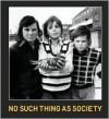 No Such Thing As Society - David Mellor