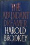 The Abundant Dreamer - Harold Brodkey