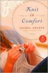 Knit in Comfort - Isabel Sharpe
