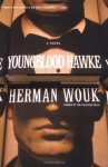 Youngblood Hawke - Herman Wouk