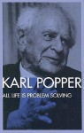 All Life Is Problem Solving - Karl Popper, Patrick Camiller