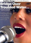 Audition Songs for Female Singers: Bridge Over Troubled Water---Plus Twelve More Essential Audition Standards [With Audio CD] - Amsco Publications