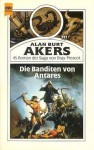 Die Banditen von Antares (Balintol Cycle, #2) (Dray Prescot, #45) - Alan Burt Akers, Kenneth Bulmer