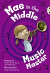 Mae in the Middle: Music Master (Lime A) - Andrew Fusek Peters