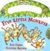 Five Little Monkeys: And Other Counting Rhymes [With CD] - Rebecca Elliott, Eric Smith, Jacqueline East
