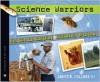 Science Warriors: The Battle Against Invasive Species - Sneed B. Collard III