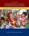 Foundations of Early Childhood Education: Teaching Children in a Diverse Society - Janet Gonzalez-Mena