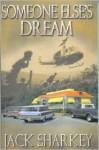 Someone Else's Dream - Jack Sharkey