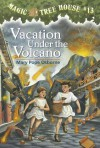 Vacation Under the Volcano (Magic Tree House #13) - Mary Pope Osborne, Sal Murdocca