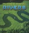 Rivers, Vol. 1 - Angela Royston
