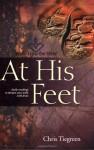 At His Feet - Chris Tiegreen