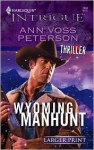Wyoming Manhunt - Ann Voss Peterson