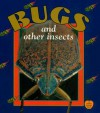 Bugs and Other Insects - Bobbie Kalman, Tammy Everts