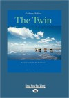 The Twin (Large Print 16pt) - Gerbrand Bakker
