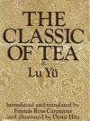The Classic of Tea - Yu Lu, Lu Yü