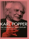 The Lesson of This Century: With Two Talks on Freedom and the Democratic State - Karl Popper
