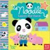 Noodle Loves the Farm - Nosy Crow, Marion Billet