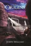 Origins - Joseph M. Williams