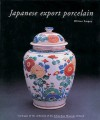 Japanese Export Porcelain: Catalogue Of The Collection Of The Ashmolean Museum, Oxford - Oliver Impey