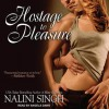 Hostage to Pleasure - Nalini Singh, Angela Dawe