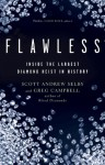 Flawless: Inside the Largest Diamond Heist in History - Scott Andrew Selby, Greg Campbell