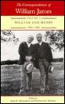 The Correspondence of William James: William & Henry 1885-1896 - Henry James, William James, Ignas K. Skrupskelis