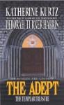The Adept 3: The Templar Treasure - Deborah Turner Harris, Katherine Kurtz
