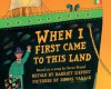 When I First Came to This Land - Harriet Ziefert, Oscar Brand, Simms Taback