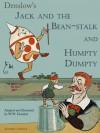 Jack and the bean-stalk. Humpty Dumpty - W.W. Denslow