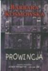 Prowincja - Barbara Kosmowska