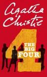 The Big Four (Poirot) - Agatha Christie