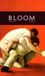 BLOOM (Vol.2 No.2) - Charles Flowers, Joan Larkin, Wesley Gibson, Jeffery Lependorf
