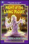 Night Of The Living Yogurt - William L. DeAndrea, Matthew Deandrea