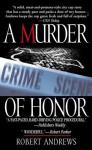 A Murder of Honor - Robert Andrews