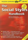 The Social Styles Handbook: Find Your Comfort Zone and Make People Feel Comfortable with You - Larry Wilson, Wilson Learning, Larry Wilson, Learning Library Wilson
