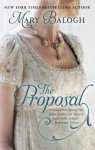The Proposal: The Survivors' Club: Book 1 - Mary Balogh