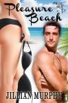 Pleasure Beach - Jillian Murphy