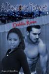 A Dragon's Promise - Dahlia Rose
