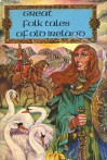Great Folktales of Old Ireland - Mary McGarry, Richard Hook