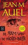 De stam van de holenbeer (Aardkinderen, #1) - Jean M. Auel, Annelies Hazenberg
