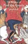 The Religion of Paul the Apostle - John Ashton