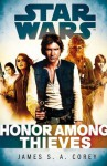 Star Wars: Empire and Rebellion: Honor Among Thieves (Star Wars Empire & Rebellion) - James S.A. Corey