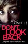 Don't Look Back - Erica Spindler
