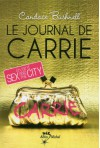 Le Journal de Carrie T1 - Candace Bushnell, Valérie Le Plouhinec